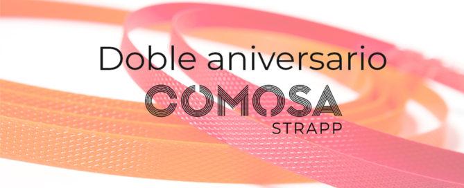 En-2018-Comosa-Strapp-celebra-un-doble-aniversario